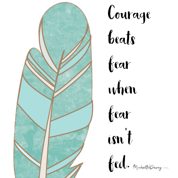 Courage Beats Fear